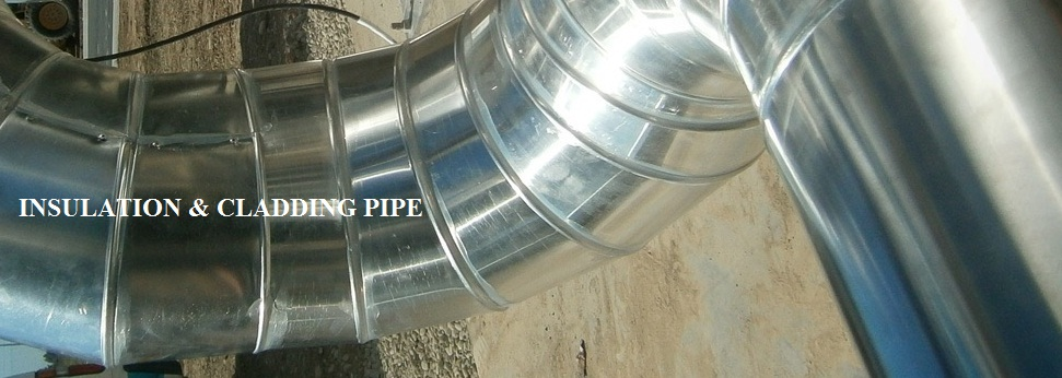 Insulation & Cladding Pipe